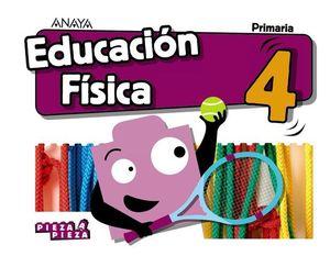 EDUCACION FISICA 4º EP PIEZA A PIEZA ED. 2019