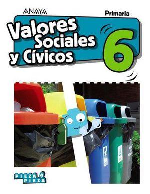 VALORES SOCIALES Y CIVICOS 6º EP PIEZA A PIEZA ED. 2019