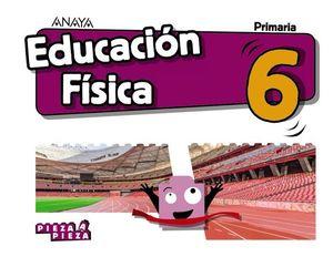 EDUCACION FISICA 6º EP PIEZA A PIEZA ED. 2019