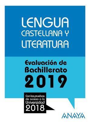 SELECTIVIDAD 2018 LENGUA CASTELLANA Y LITERATURA.PRUEBAS EVALUACION 19