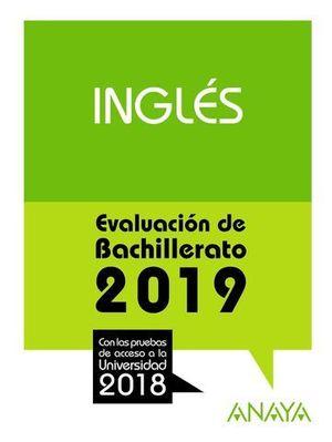 SELECTIVIDAD 2018 INGLES.  PRUEBAS DE EVALUACION 2019