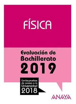 SELECTIVIDAD 2018 FISICA.  PRUEBAS DE EVALUACION 2019