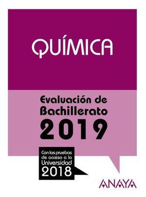 SELECTIVIDAD 2018 QUIMICA.  PRUEBAS DE EVALUACION 2019