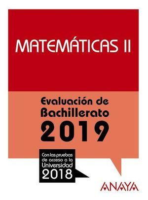 SELECTIVIDAD 2018 MATEMATICAS II.  PRUEBAS DE EVALUACION 2019