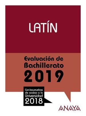 SELECTIVIDAD 2018 LATIN. PRUEBAS DE EVALUACION 2019
