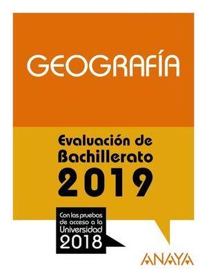 SELECTIVIDAD 2018 GEOGRAFIA.  PRUEBAS DE EVALUACION 2019
