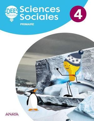SCIENCES SOCIALES 4º EP IDEES BRILLANTES ( FRANCES ) ED. 2019