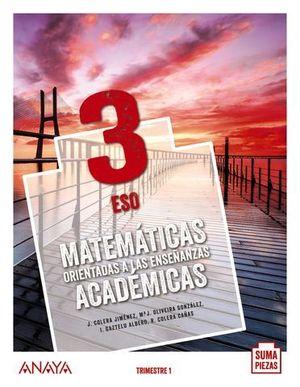 MATEMATICAS ACADEMICAS 3º ESO SUMA PIEZAS ED. 2020