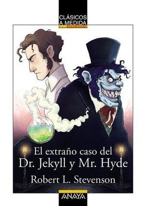 EL EXTRAÑO CASO DE DR. JECKYLL Y MR. HYDE.  CLASICOS A MEDIDA