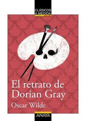EL RETRATO DE DORIAN GRAY.  CLASICOS A MEDIDA