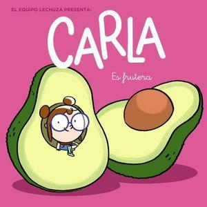 CARLA ES FRUTERA