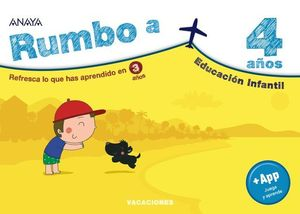 CUADERNO VACACIONES RUMBO A....  4 AÑOS.  ED. 2020 ( 1º ED. INFANTIL )
