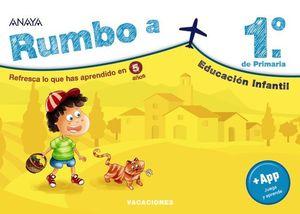 CUADERNO VACACIONES RUMBO A.... 1º EP.  ED. 2020  ( 3º ED. INFANTIL )