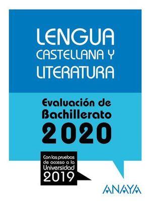SELECTIVIDAD 2019 LENGUA CASTELLANA Y LITERATURA.  EVAU 2020