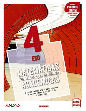 MATEMÁTICAS ORIENTADAS A LAS ENSEÑANZAS ACADÉMICAS 4. TRIMESTRES.