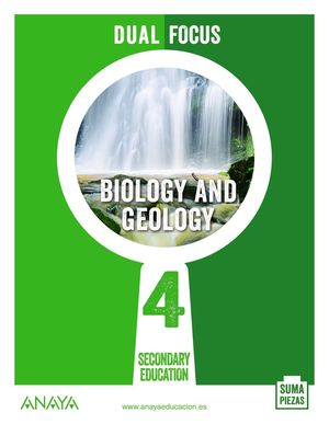 BIOLOGY AND GEOLOGY 4. DUAL FOCUS.