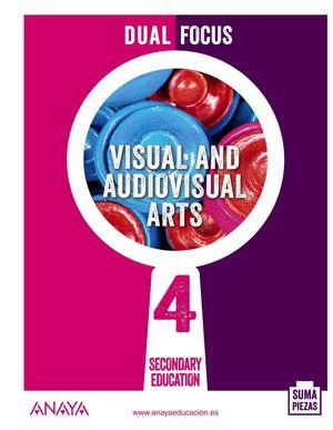 VISUAL AND AUDIOVISUAL ARTS 4. DUAL FOCUS.