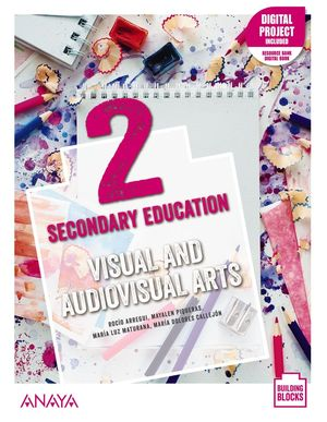 VISUAL AND AUDIOVISUAL ARTS 2. STUDENT'S BOOK