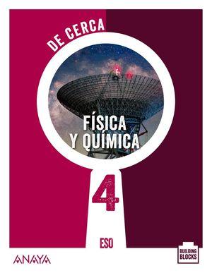 FÍSICA Y QUÍMICA 4. DE CERCA