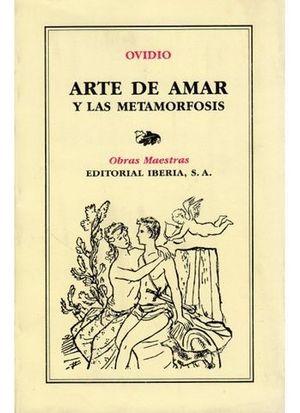 ARTE DE AMAR Y LAS METAMORFOSIS