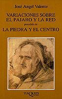 VARIACIONES SOBRE EL PAJARO Y LA RED