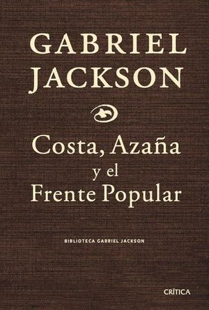 COSTA, AZAÑA Y EL FRENTE POPULAR