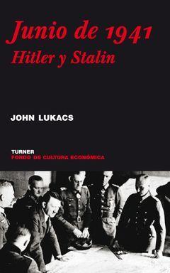 JUNIO DE 1941 HITLER Y STALIN