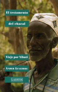 TESTAMENTO DEL CHACAL, EL. VIAJE POR YIBUTI