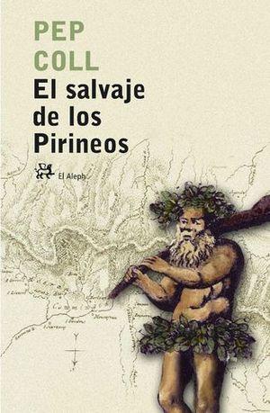 SALVAJE DE LOS PIRINEOS, EL
