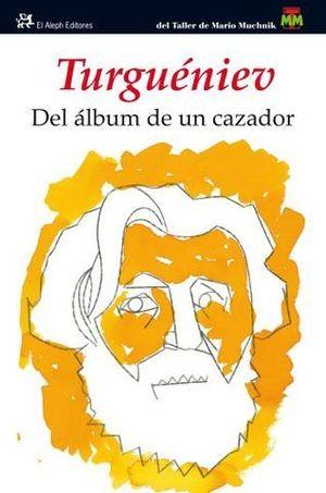 DEL ALBUM DE UN CAZADOR