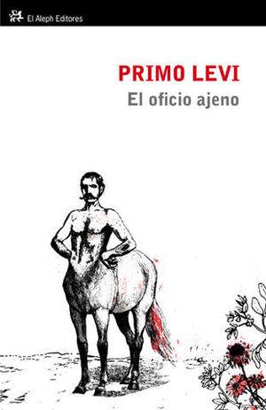 EL OFICIO AJENO