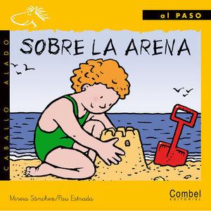 SOBRE LA ARENA (AL PASO)