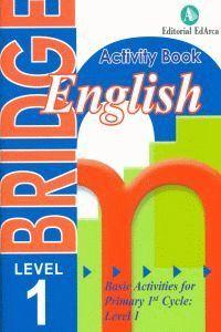 BRIDGE ENGLISH ACTIVITY BOOK LEVEL 1 PRIMARY