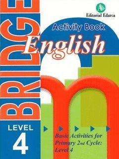 BRIDGE ENGLISH ACTIVITY BOOK LEVEL 4 PRIMARY