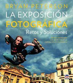 LA EXPOSICION FOTOGRAFICA. RETOS Y SOLUCIONES