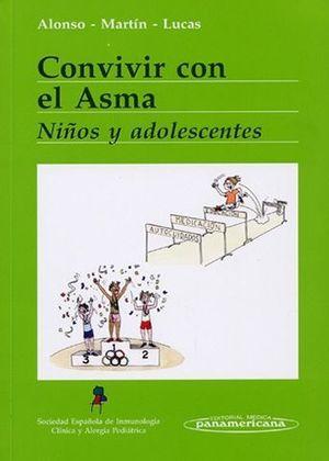 CONVIVIR CON EL ASMA NIÑOS Y ADOLESCENTES