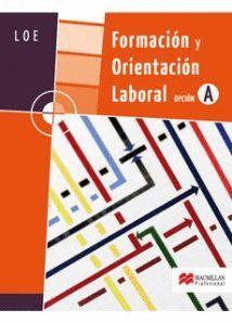 FORMACION Y ORIENTACION LABORAL OPCION A