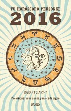 TU HOROSCOPO PERSONAL 2016