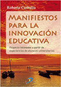 MANIFIESTOS PARA LA INNOVACION EDUCATIVA