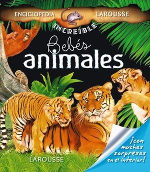 BEBES ANIMALES ENCICLOPEDIA LAROUSSE