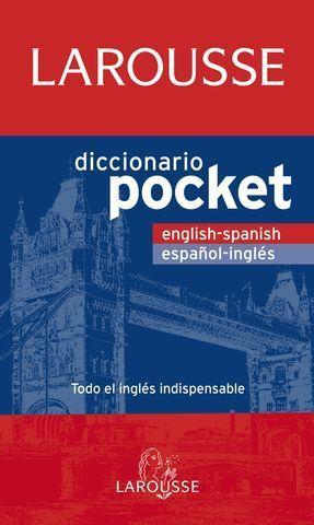 DICCIONARIO LAROUSSE POCKET ESPAÑOL INGLES