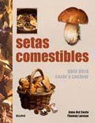 SETAS COMESTIBLES GUIA PARA CAZAR Y COCINAR