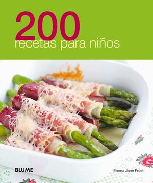 200 RECETAS PARA NIÑOS