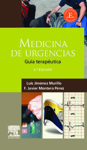MEDICINA DE URGENCIAS GUIA TERAPEUTICA 3ª ED. 2011