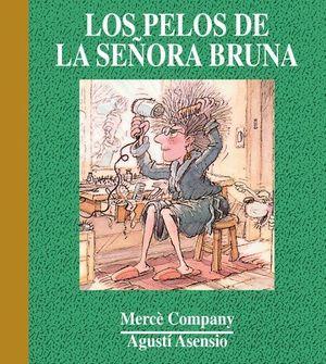 PELOS DE LA SEÑORA BRUNA, LOS