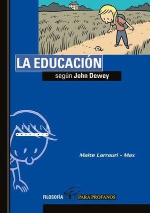 LA EDUCACION SEGUN JOHN DEWEY