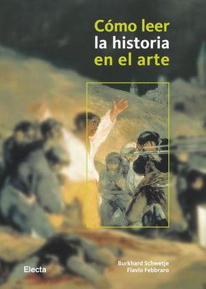 COMO LEER LA HISTORIA EN EL ARTE
