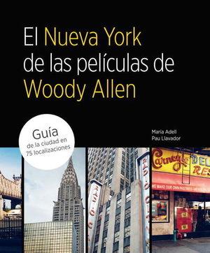EL NUEVA YORK DE LAS PELICULAS DE WOODY ALLEN