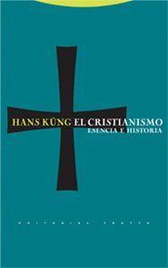 EL CRISTIANISMO ESENCIA E HISTORIA