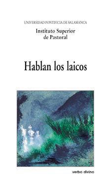 HABLAN LOS LAICOS